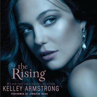 Rising - Kelley Armstrong - audiobook