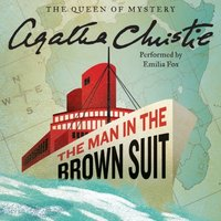 Man in the Brown Suit - Agatha Christie - audiobook