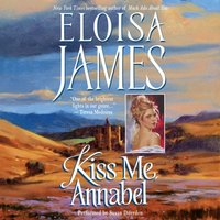 Kiss Me, Annabel - Eloisa James - audiobook