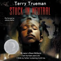 Stuck in Neutral - Terry Trueman - audiobook