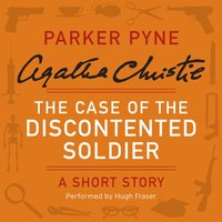 Case of the Discontented Soldier - Agatha Christie - audiobook