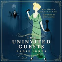Uninvited Guests - Sadie Jones - audiobook