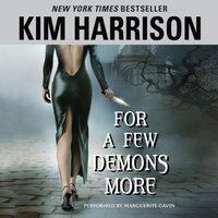 For a Few Demons More - Kim Harrison - audiobook