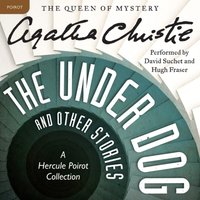 Under Dog and Other Stories - Agatha Christie - audiobook