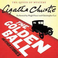 Golden Ball and Other Stories - Agatha Christie - audiobook