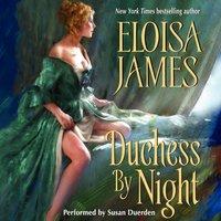 Duchess By Night - Eloisa James - audiobook