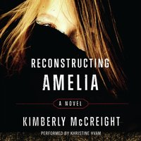 Reconstructing Amelia - Kimberly McCreight - audiobook