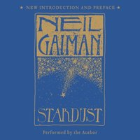 Stardust: The Gift Edition - Neil Gaiman - audiobook