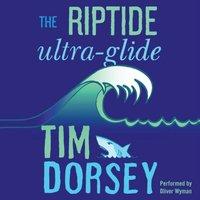 Riptide Ultra-Glide - Tim Dorsey - audiobook