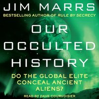 Our Occulted History - Jim Marrs - audiobook