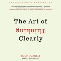 Art of Thinking Clearly - Rolf Dobelli - audiobook