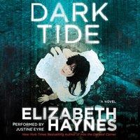 Dark Tide - Elizabeth Haynes - audiobook