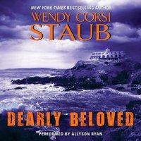 Dearly Beloved - Wendy Corsi Staub - audiobook
