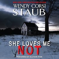 She Loves Me Not - Wendy Corsi Staub - audiobook