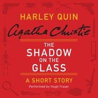 Shadow on the Glass - Agatha Christie - audiobook