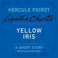 Yellow Iris - Agatha Christie - audiobook