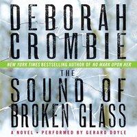 Sound of Broken Glass - Deborah Crombie - audiobook