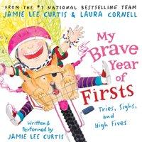 My Brave Year of Firsts - Jamie Lee Curtis - audiobook