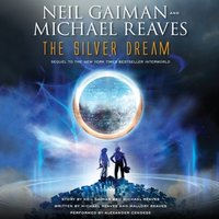 Silver Dream - Neil Gaiman - audiobook