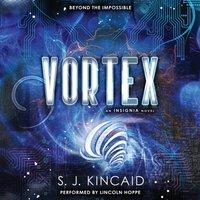Vortex - S. J. Kincaid - audiobook