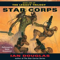 Star Corps - Ian Douglas - audiobook