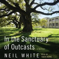 In the Sanctuary of Outcasts - Neil White - audiobook