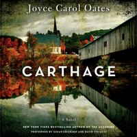 Carthage - Joyce Carol Oates - audiobook
