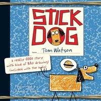 Stick Dog - Tom Watson - audiobook