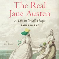 Real Jane Austen - Paula Byrne - audiobook