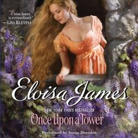 Once Upon a Tower - Eloisa James - audiobook
