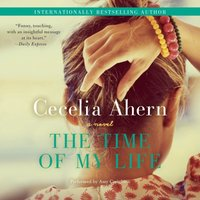 Time of My Life - Cecelia Ahern - audiobook