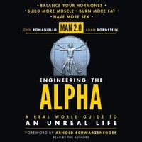 Man 2.0 Engineering the Alpha - John Romaniello - audiobook