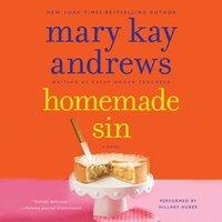 Homemade Sin - Mary Kay Andrews - audiobook