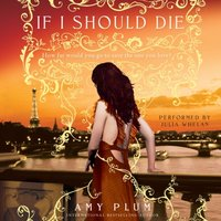 If I Should Die - Amy Plum - audiobook