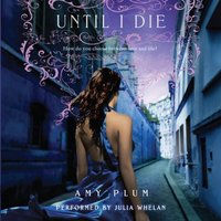 Until I Die - Amy Plum - audiobook