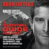 Survival Guide for Life - Bear Grylls - audiobook