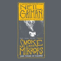 Smoke and Mirrors - Neil Gaiman - audiobook
