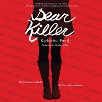Dear Killer - Katherine Ewell - audiobook