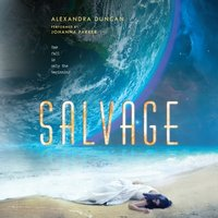 Salvage - Alexandra Duncan - audiobook