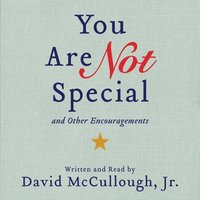 You Are Not Special - Jr. David McCullough - audiobook