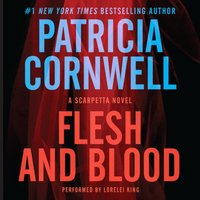 Flesh and Blood - Patricia Cornwell - audiobook