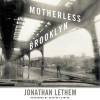 Motherless Brooklyn - Jonathan Lethem - audiobook