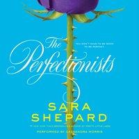 Perfectionists - Sara Shepard - audiobook