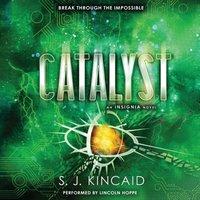 Catalyst - S. J. Kincaid - audiobook