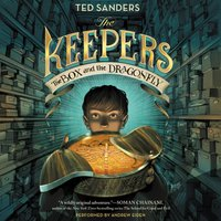Keepers: The Box and the Dragonfly - Ted Sanders - audiobook
