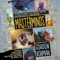 Masterminds - Gordon Korman - audiobook
