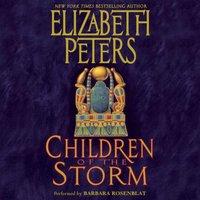 Children of the Storm - Elizabeth Peters - audiobook