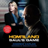 Homeland: Saul's Game - Andrew Kaplan - audiobook