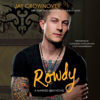 Rowdy - Jay Crownover - audiobook