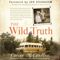 Wild Truth - Carine McCandless - audiobook